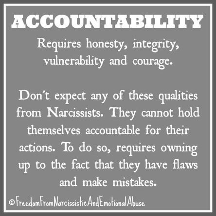 Narcisssts will never hold themselves accountable