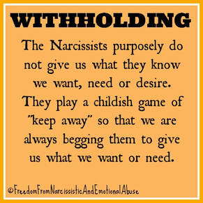 Narcissists And Withholding - Freedom From Narcissistic and